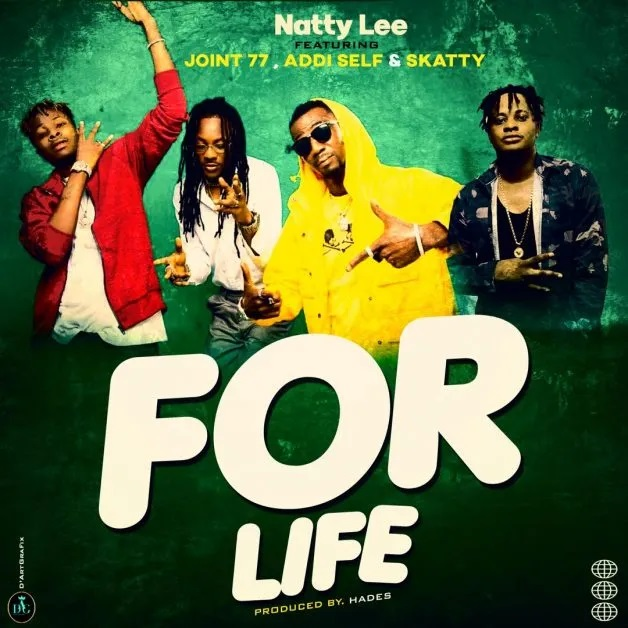 Natty Lee – For Life Ft Addi Self x Joint 77 & Skatty