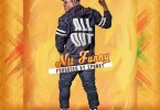 Nii Funny – All Out (Prod by Spanky)