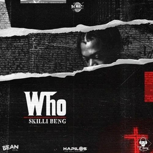Skillibeng - Who (Dancehall)