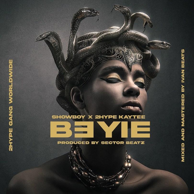 Showboy – B3yie ft. 2hype Kaytee