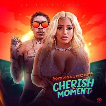 Vybz Kartel x Tashina Muzik – Cherish The Moment