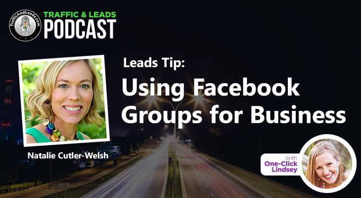 Lead Tip: Using Facebook Groups for Business