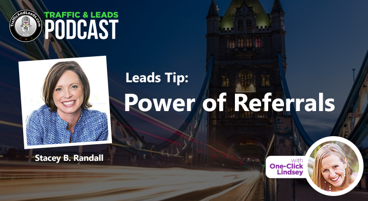 Leads Tip Power of Referrals
