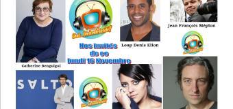 Voici nos émissions Chut on écoute la télé en réécoute de ce lundi 16 novembre avec Loup Denis Elion, Catherine Benguigui, Benjamin Baroche et Aurélie Cabrel