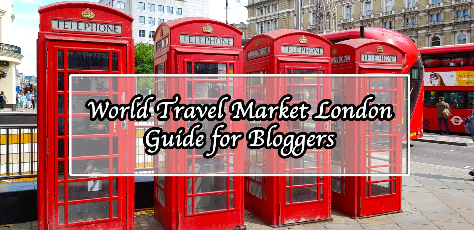 World Travel Market London Guide for Bloggers -15 one epic road trip blog