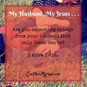 My Husband, my Jesus . . .
