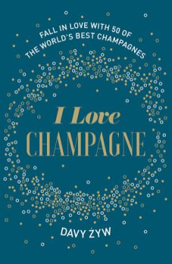 I Love Champagne book Christmas gifts for drink lovers