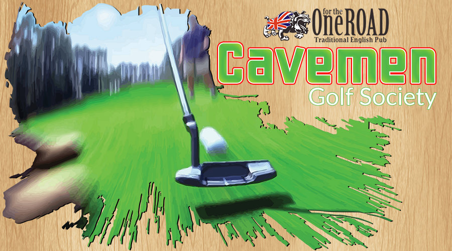 "One for the Road ""Cavemen"" October 2017 Golf Tournament"