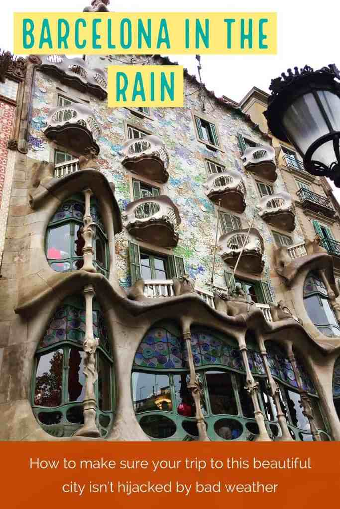 What to do in Barcelona if it rains...with a short time, rain shouldn't ruin your plans