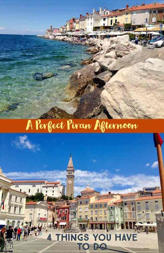 4 things you have to do in Piran, Slovenia, a perfect day trip from Ljubljana #slovenia