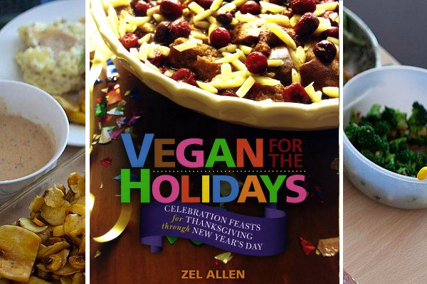 Book Review: Vegan for the Holidays: Celebration Feasts for Thanksgiving through New Year's Day