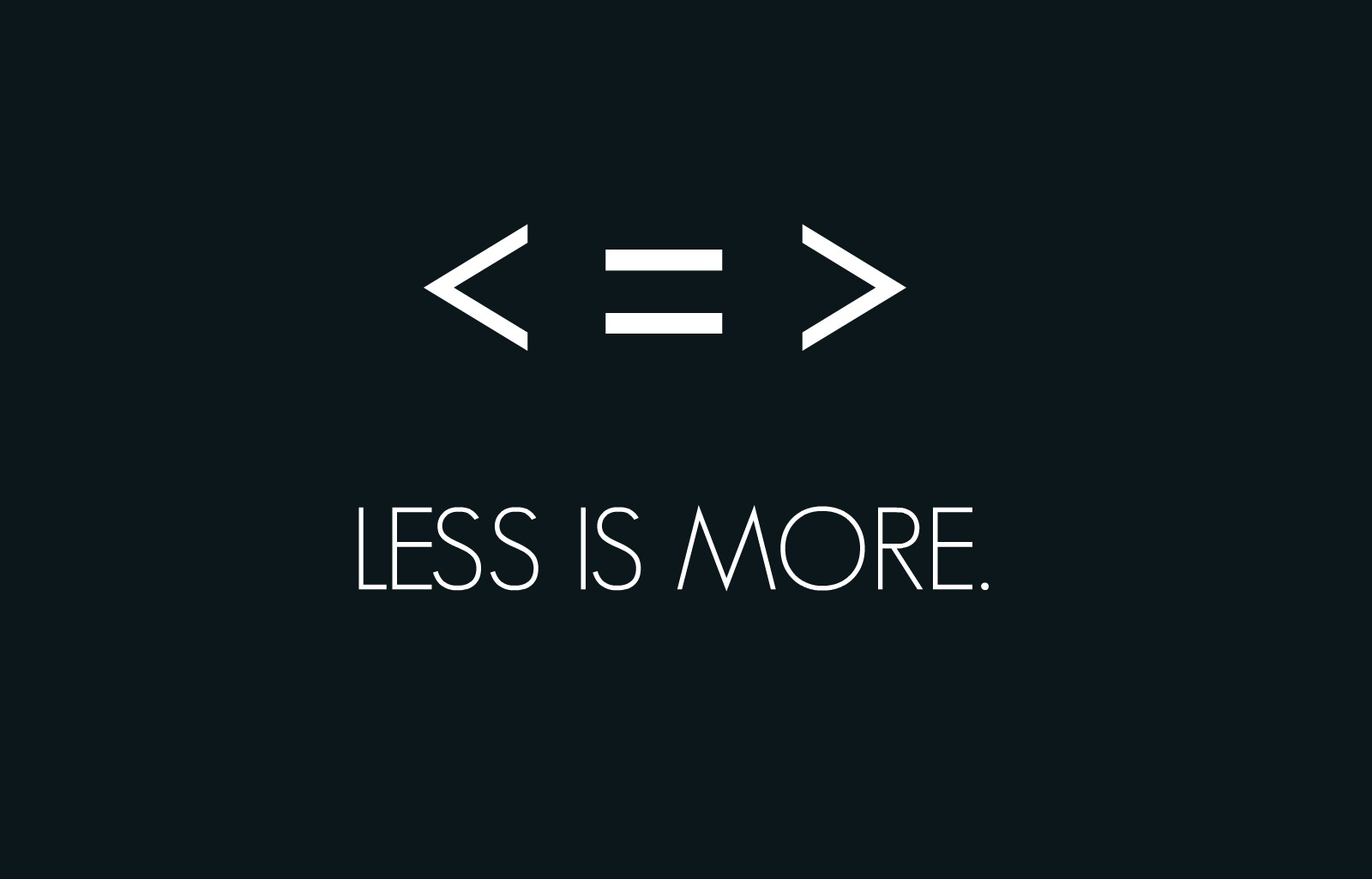 Image result for when less is more