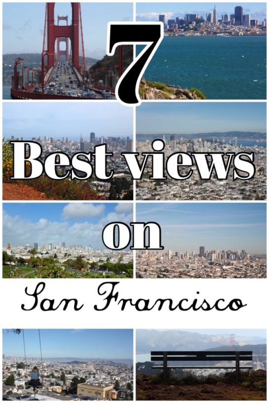 7 best views on San Francisco - One Hand in my Pocket