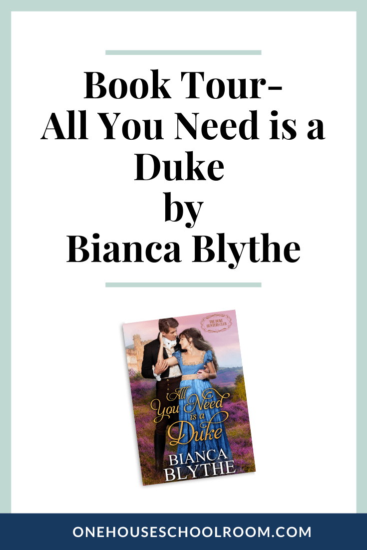 Book Tour- All You Need is a Duke by Bianca Blythe