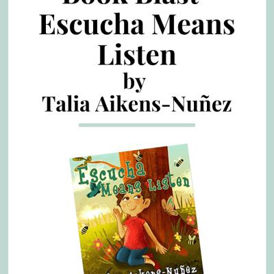 Escucha Means Listen {Book Blast}