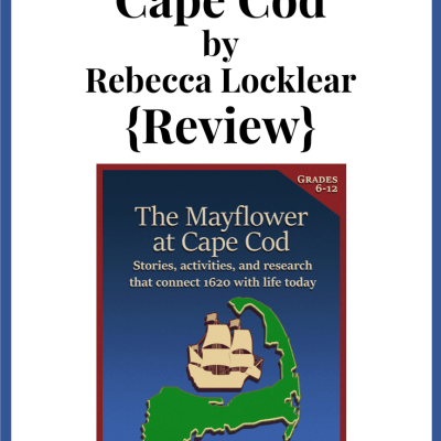 The Mayflower at Cape Cod – Rebecca Locklear {Review}