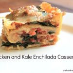 Recipe: Chicken and Kale Enchilada Casserole