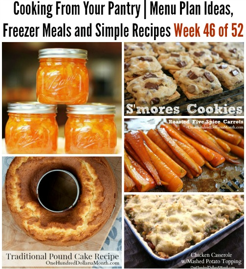 Cooking From Your Pantry Menu Plan Ideas, Freezer Meals and Simple Recipes Week 46 of 52