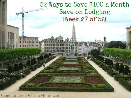 52 Ways to Save $100 a Month  Save on Lodging