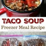 Easy Freezer Meal Recipes – Taco Soup