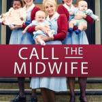 Friday Night at the Movies – Call the Midwife, Season 6