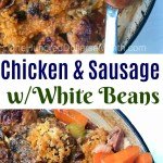 One Pot Cooking – Chicken and Sausage with White Beans