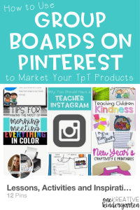 Pinterest is a great way to showcase your TpT products and using group boards on Pinterest can help you gain more exposure to those products! Read how to use group boards to market your products and find my group board in this post!