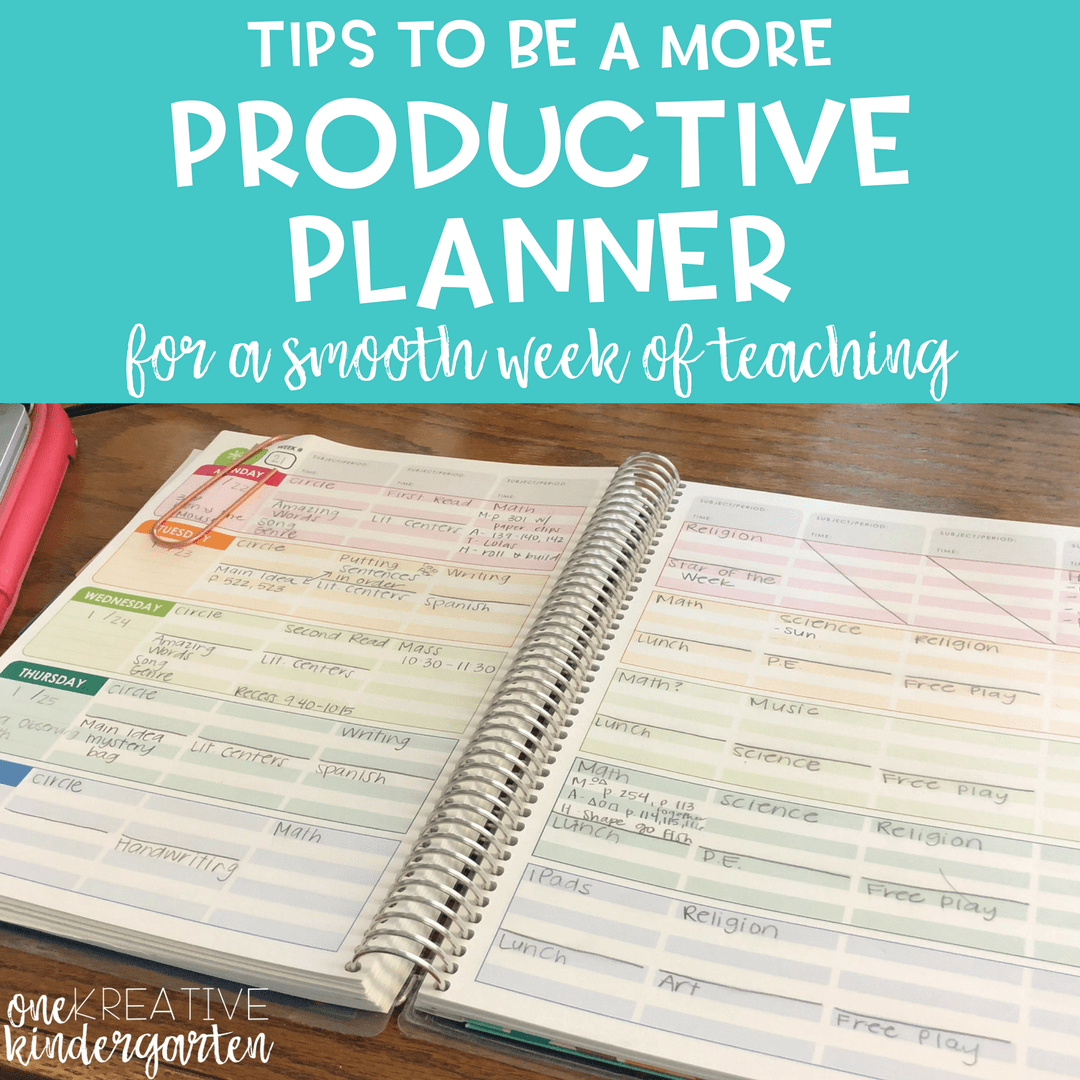 Tips to Be a More Productive Planner for a Smooth Week of Teaching