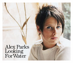 Alex Parks: Looking for Water