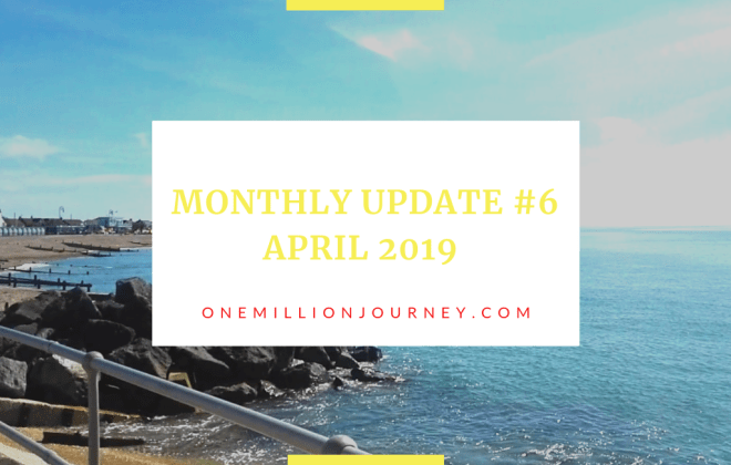 Monthly update 6 April 2019 One million journey