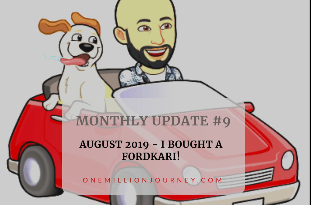 monthly update august 2019 onemillion journey