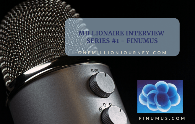 Millionaire Interview Series 1 Finumus