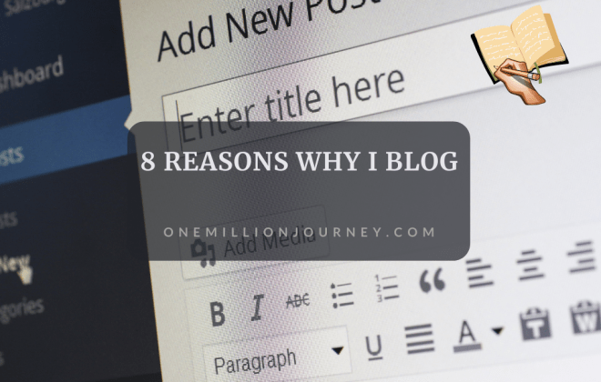 8 reasons why I blog