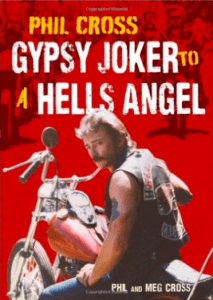 Gypsy Joker MC Book - Gypsy Joker To A Hells Angel Phil Cross