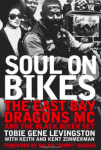 Outlaw Motorcycle Club Books Book - Soul On Bikes The East Bay Dragons and the Black Biker Set