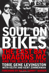 Soul On Bikes The East Bay Dragons and the Black Biker Set