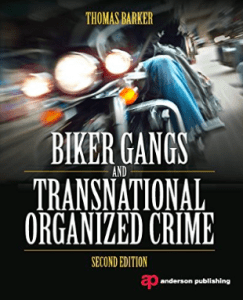 Invaders MC book Biker Gangs and Transnational Organized Crime Thomas Barker