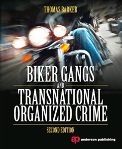 Nomads MC Book Biker Gangs and Transnational Organized Crime Thomas Barker