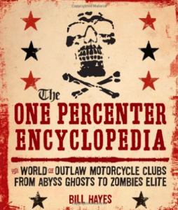 Outcast MC Book The One Percenter Encyclopedia Bill Hayes