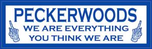 Peckerwoods MC Motto