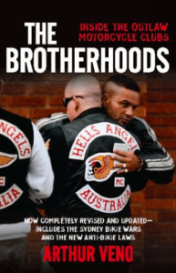 The Brotherhoods Inside the Outlaw Motorcycle Clubs Arthur Veno
