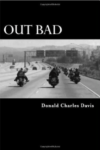 Book Out Bad Donald Charles Davis Aging Rebel