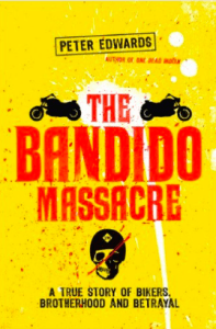 Shedden Massacre book - The Bandido Massacre Peter Edwards