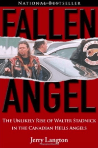 fallen-angel-the-unlikely-rise-of-walter-stadnick-and-the-canadian-hells-angels-jerry-langton