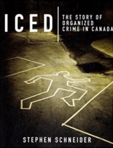 Michel Langlois book - Iced The Story of Organized Crime in Canada book Stephen Schneider