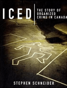 Yves Buteau book - Iced The Story of Organized Crime in Canada book Stephen Schneider