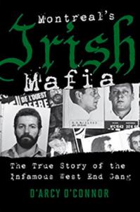 Yves Trudeau Apache Hells Angels Montreals Irish Mafia by Darcy O'Connor