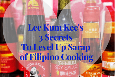 Lee Kum Kee 3 Secrets To Level Up Sarap