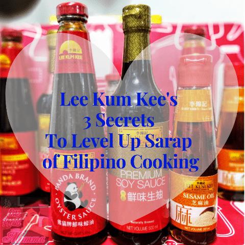 Lee Kum Kee 3 Secrets To Level Up Sarap