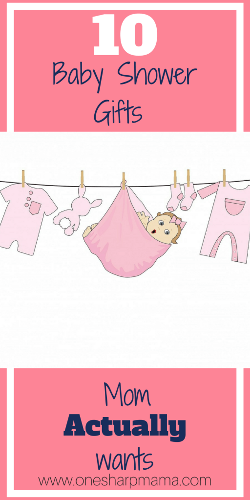 My top 10 favorite baby shower gifts - One Sharp Mama